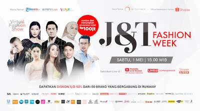 J&T Express Hadirkan J&T Fashion Week dalam Transaksi Jual Beli Online