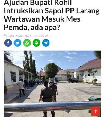 Heboh, Berita Ajudan Bupati Rohil Instruksikan Satpol PP Larang Wartawan Masuk Mes Pemda Tiba-tiba Menghilang